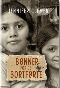 Bønner for de bortførte  by  Jennifer Clement
