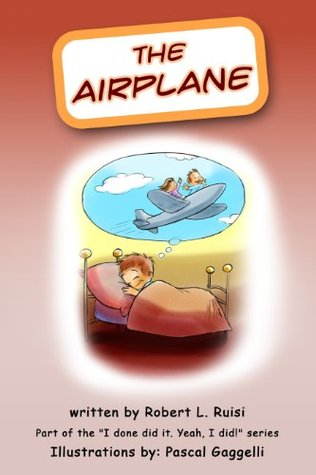 The Airplane (I done did it. Yeah, I did! Book 3)  by  Robert Ruisi