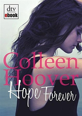 Hope Forever: Roman  by  Colleen Hoover