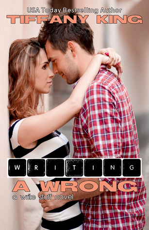 Writing a Wrong (Write Stuff, #2)  by  Tiffany King
