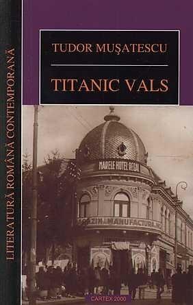 Titanic vals  by  Tudor Mușatescu