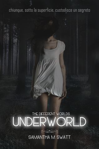 Underworld (Different Worlds, #1) Samantha M. Swatt