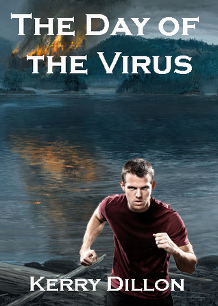 Day of the Virus Kerry Dillon