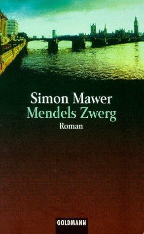 Mendels Zwerg Simon Mawer