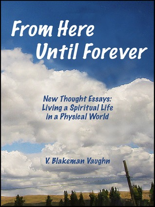 From Here Until Forever V. Blakeman Vaughn