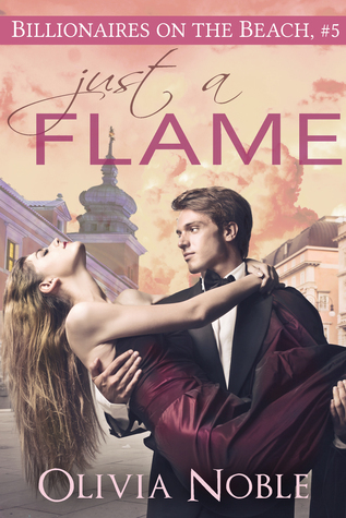 Just a Flame  by  Olivia Noble