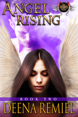 Angel Rising: Book Two Deena Remiel