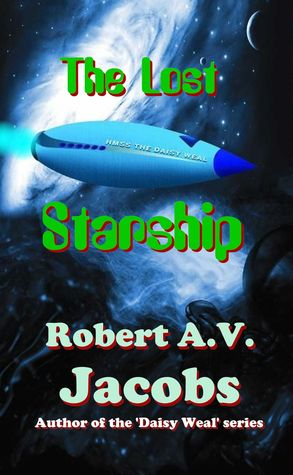 The Lost Starship  by  Robert A.V. Jacobs