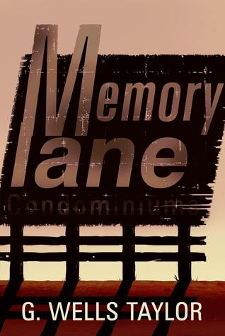 Memory Lane: A Novella G. Wells Taylor