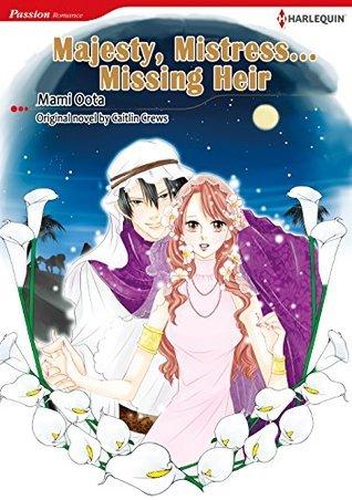 Majesty, Mistress…Missing Heir Caitlin Crews