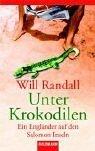 Unter Krokodilen  by  Will Randall