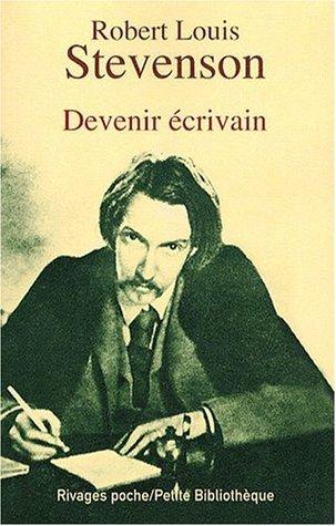 Devenir écrivain  by  Robert Louis Stevenson
