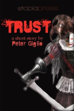 Trust Peter Giglio