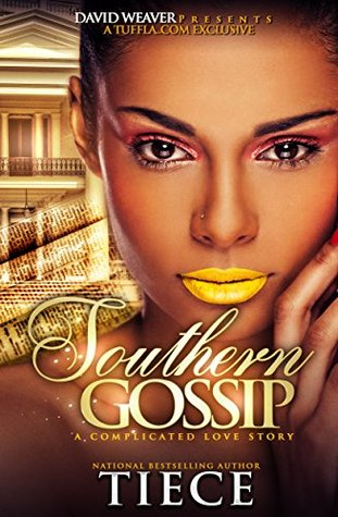 Southern Gossip: A Complicated Love Story Tiece