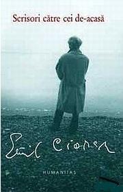 Scrisori către cei de-acasă Emil Cioran
