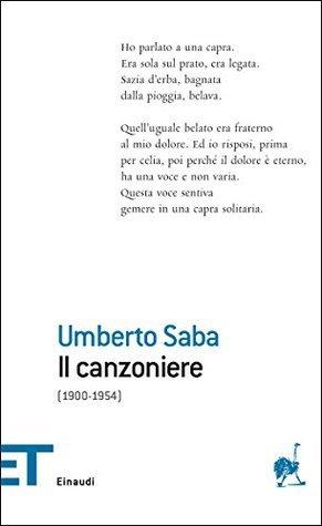 Il canzoniere: (1900-1954) (Einaudi tascabili. Poesia) Umberto Saba