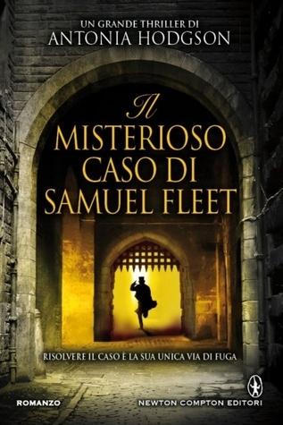 Il misterioso caso di Samuel Fleet  by  Antonia Hodgson