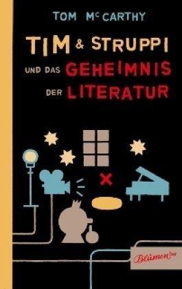 Tim & Struppi und das Geheimnis der Literatur  by  Tom McCarthy