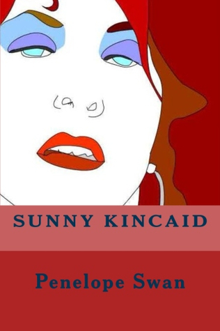 Sunny Kincaid Penelope Kahler Swan