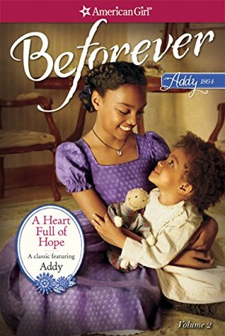 A HEART FULL OF HOPE: AN ADDY CLASSIC VOLUME 2  by  Connie Rose Porter