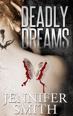 Deadly Dreams Jennifer Smith