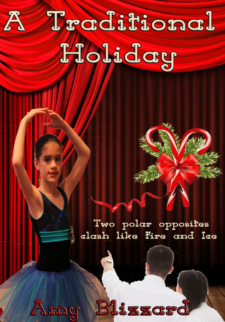 A Traditional Holiday  by  Amy Blizzard