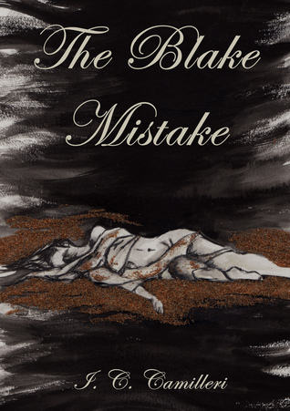 The Blake Mistake: A Crime and Suspense Thriller  by  I.C. Camilleri