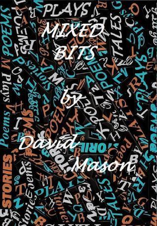 Mixed Bits David Mason