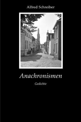 Anachronismen: Gedichte  by  Alfred Schreiber