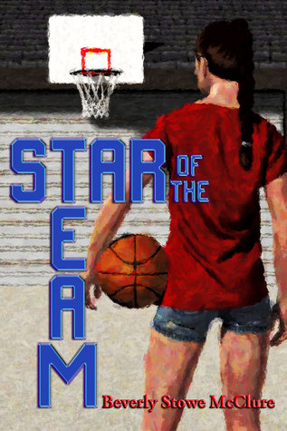 Star of the Team  by  Beverly Stowe McClure