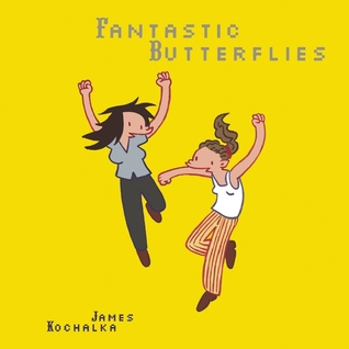 Fantastic Butterflies James Kochalka