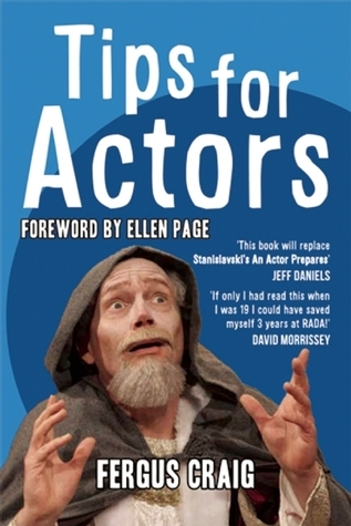 Tips for Actors  by  Fergus Craig