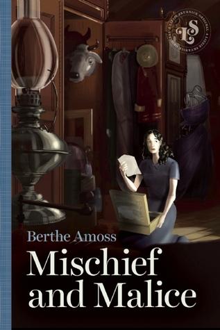 Mischief and Malice Berthe Amoss