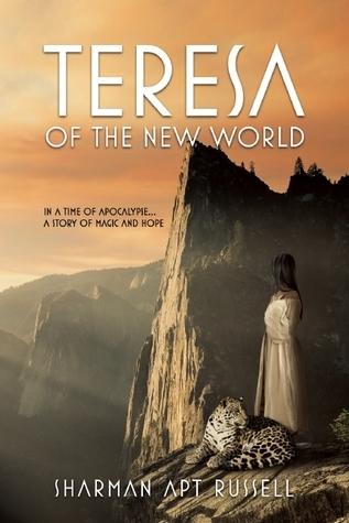 Teresa of the New World Sharman Apt Russell