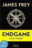 Kalas Rache (Endgame Novelle #2) James Frey