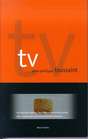 TV  by  Jean-Philippe Toussaint
