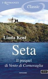 Seta  by  Linda Kent