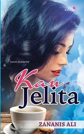 Kau Jelita  by  Zananis Ali