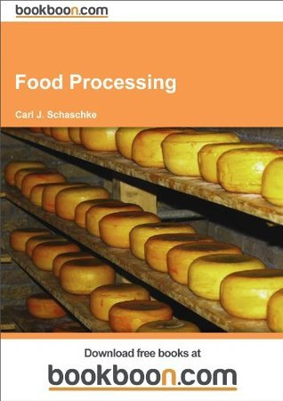 Food Processing  by  Carl J. Schaschke