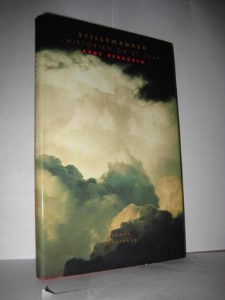 Stillemannen - Historien om et drap  by  Arne Berggren