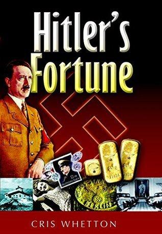 Hitlers Fortune Cris Whetton