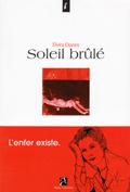 Soleil brûlé  by  Elvira Dones