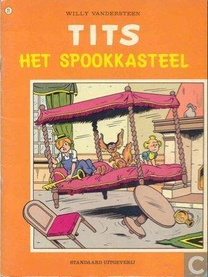Het spookkasteel (Tits, #21)  by  Willy Vandersteen