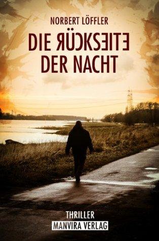 Die Rückseite der Nacht  by  Norbert Löffler