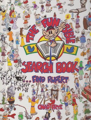 The Fun Bible Search Book...Find Rupert  by  Chad Frye