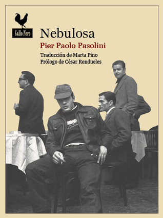 Nebulosa  by  Pier Paolo Pasolini
