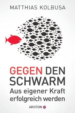 Der Strategie-Scout: Komplexitat Beherrschen, Szenarien Nutzen, Politik Machen  by  Matthias Kolbusa