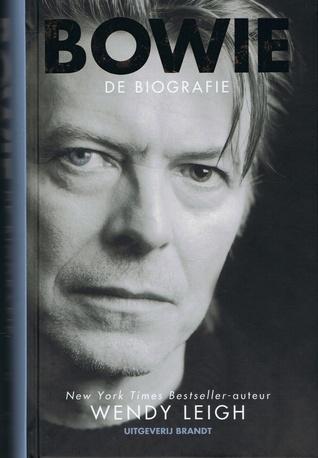 Bowie: de biografie  by  Wendy Leigh