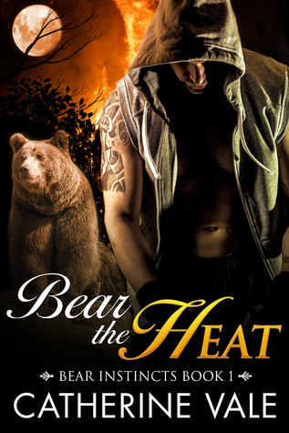 Bear The Heat  by  Catherine Vale