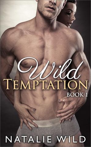 Wild Temptation Book 1 Natalie Wild